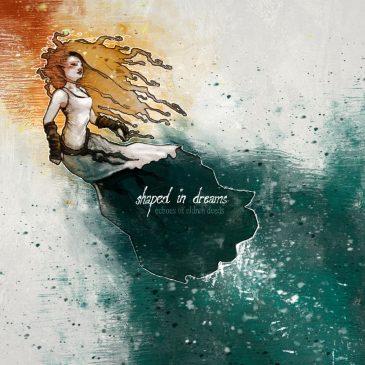 """Shaped In Dreams """"Echoes Of Eldren Deeds"""""""