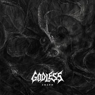 """Godless """"Swarm"""""""