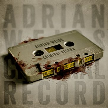 """Adrian Weiss """"Criminal Record"""""""