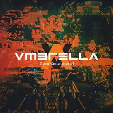 Vmbrella Artist Compilation Vol.1