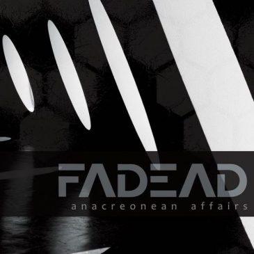 "Fadead ""Anacreonean Affairs"""